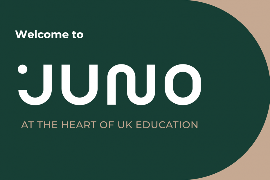 Welcome to Juno - At the Heart of UK Education